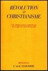 Révolution & Christianisme by Jean-Marc Berthoud