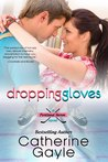 Download Dropping Gloves (Portland Storm, #7)