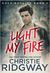 Light My Fire (Rock Royalty, #1) by Christie Ridgway