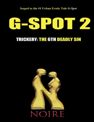Trickery: The 6th Deadly Sin (G-Spot 2: The Seven Deadly Sins)