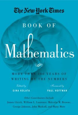 the-new-york-times-book-of-mathematics-more-than-100-years-of-writing-by-the-numbers