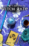 Witch Gate (Fae of Calaveras, #3)