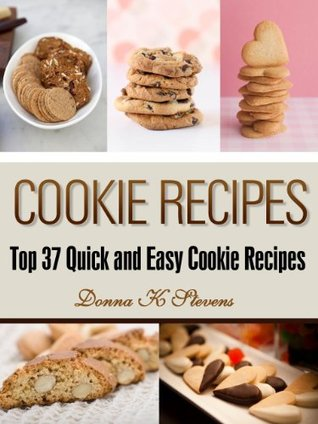 Cookie Recipes: Top 37 Quick & Easy Cookie Recipes