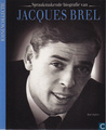 Spraakmakende biografie van Jacques Brel (Iconencollectie, #6)