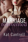 Marriage Reinvented