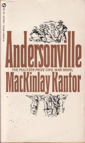 mackinlay kantor and andersonville About mackinlay kantor mackinlay kantor (1904–1977) was the distinguished author of more than 30 books and numerous screenplays kantor won the pulitzer prize for fiction in 1956 for his novel, andersonville.