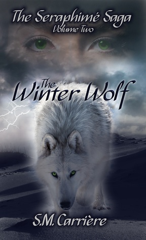 The Winter Wolf (The Serahpimé Saga, Volume 2)