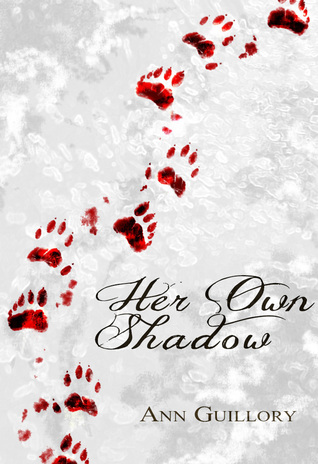 Her Own Shadow (Wolves of the Birch Wood #1)