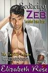 Seducing Zeb (Tarnished Saints #4)