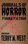 Journals of Horror by Terry M. West