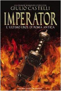 Imperator. L'ultimo eroe di Roma antica