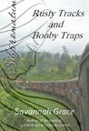 Rusty Tracks and Booby Traps (Sihpromatum #3)