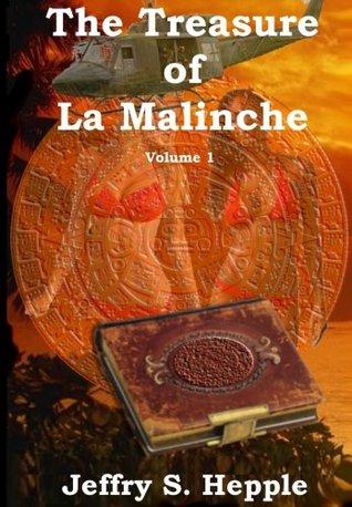 The Treasure of La Malinche Volume 1
