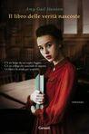 Il libro delle verità nascoste by Amy Gail Hansen
