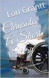 Chrysalis, A Short Story