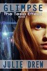 Glimpse (The Tesla Effect #1)