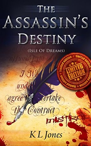 The Assassin's Destiny (Limited Edition) (Isle of Dreams Book 2)