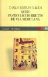 Quer pasticciaccio brutto de Via Merulana by Carlo Emilio Gadda
