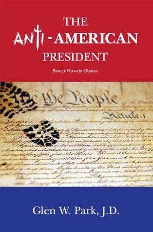 The Anti-American President: Barack Hussein Obama
