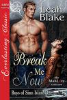 Break Me Now (Boys of Sinn Island, #3)