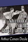 The Adventure Of The Beryl Coronet (The Adventures of Sherlock Holmes, #11)