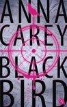 Blackbird by Anna Carey