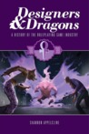 Designers & Dragons: The '90s (Designers & Dragons, #3)