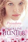 Pecadora by Madeline Hunter