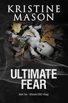 Ultimate Fear (Ultimate CORE, #2)