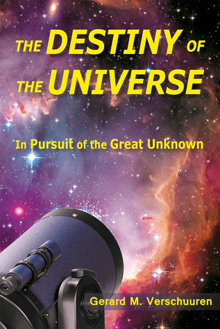 Destiny of the Universe: In Pursuit of the Great Unknown