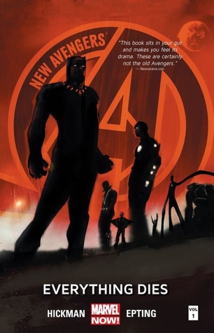 New Avengers, Volume 1: Everything Dies