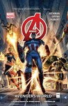 Avengers, Volume 1 by Jonathan Hickman