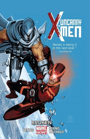 Uncanny X-Men, Vol. 2: Broken