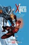 Uncanny X-Men, Volume 2: Broken