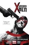 Uncanny X-Men, Volume 3: The Good, The Bad, The Inhuman