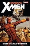 Uncanny X-Men By Kieron Gillen, Volume 1