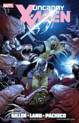Uncanny X-Men By Kieron Gillen, Volume 2