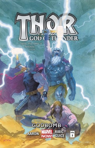 Thor: God of Thunder, Volume 2: Godbomb