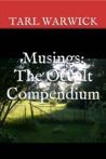 Musings: The Occult Compendium
