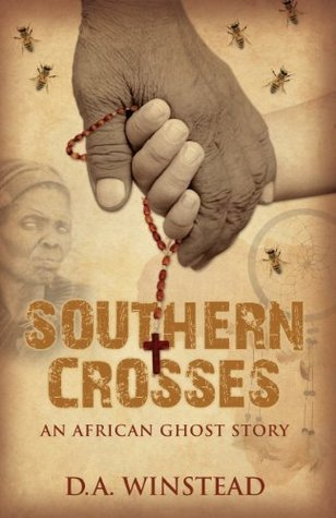 Southern Crosses: An African Ghost Story