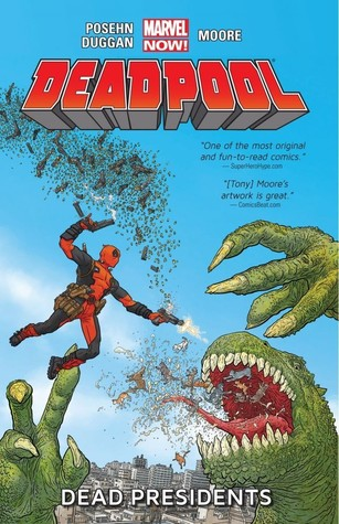 Deadpool, Volume 1: Dead Presidents