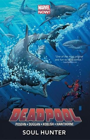 Ebook Deadpool, Volume 2: Soul Hunter by Brian Posehn read!
