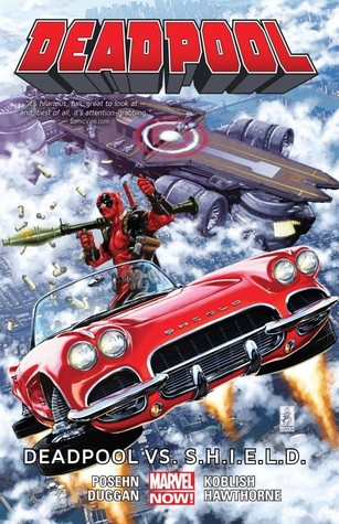 Deadpool, Volume 4: Deadpool vs. S.H.I.E.L.D.