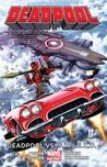 Deadpool, Volume 4: Deadpool vs. S.H.I.E.L.D.