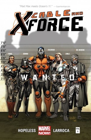 Cable and X-Force, Volume 1: Wanted