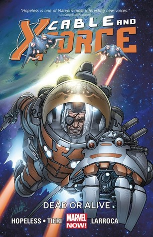 Cable and X-Force, Volume 2: Dead or Alive