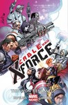 Cable and X-Force, Volume 3: This Won't End Well
