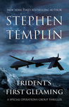 Trident's First Gleaming (Special Operations Group #1)