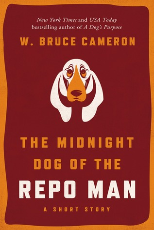 The Midnight Dog of the Repo Man (Ruddy McCann #0.5)