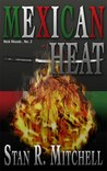 Mexican Heat (Nick Woods, #2)